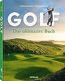 Golf - Das ultimative Buch, Golf-Legenden und Lifestyle, alles für den passionierten Golfer...