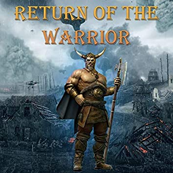 Return of the Warrior