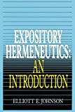 Expository Hermeneutics: an Introduction