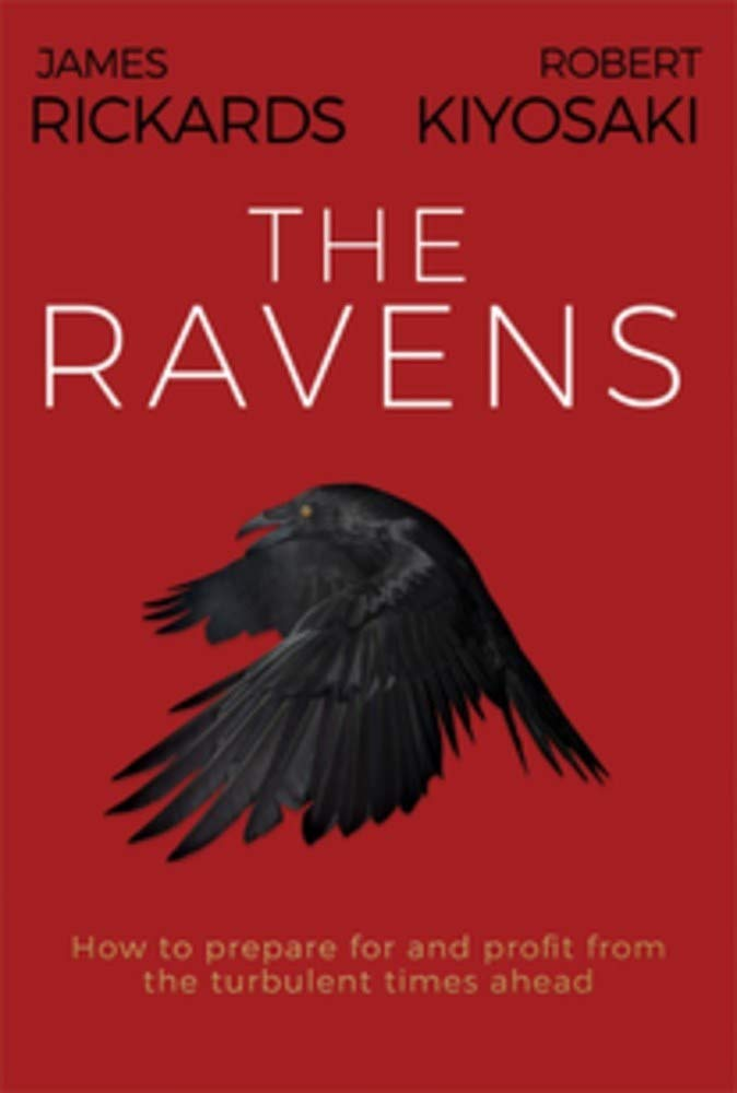 The Ravens: How to prepare for and profit from the turbulent times ahead