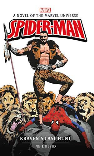 Spider-man: Kraven's Last Hunt (Marvel novels Book 8) (English Edition)