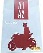 Aeol Manual permiso A1-A2 Motocicleta. Teórica Común. Actualizado 2019