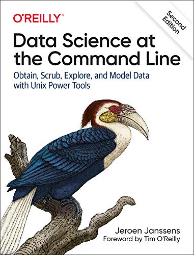 Data Science at the Command Line: Obtain, Scrub, Explore, and Model Data with Unix Power Tools