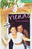 Just Good Friends. Buch und CD: Level 3, 1.300 Woerter