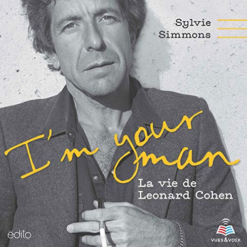 Couverture de I'm your man: la vie de Leonard Cohen