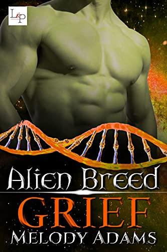 Grief (Alien Breed Series 39)