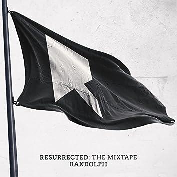 Resurrected: the Mixtape