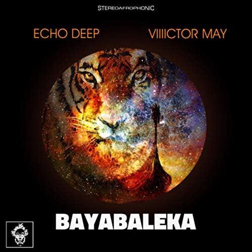 Echo Deep & Viiiictor May