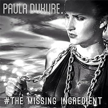 The Missing Ingredient