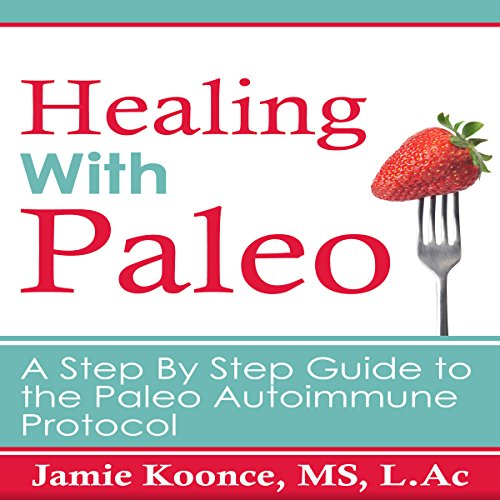 Healing with Paleo audiobook cover art
