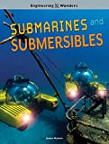 Engineering Wonders Submarines and Submersibles