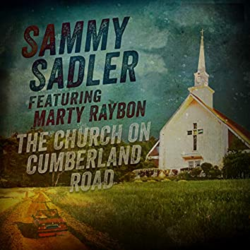 The Church on Cumberland Road (feat. Marty Raybon)