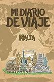 Mi Diario De Viaje Malta: 6x9 Diario de viaje I Libreta para listas de tareas I Regalo perfecto para tus vacaciones en Malta