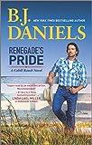 Renegade's Pride: A Western Romance Novel (The Montana Cahills, 1)