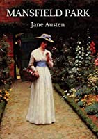 Mansfield Park: The third published novel by Jane Austen