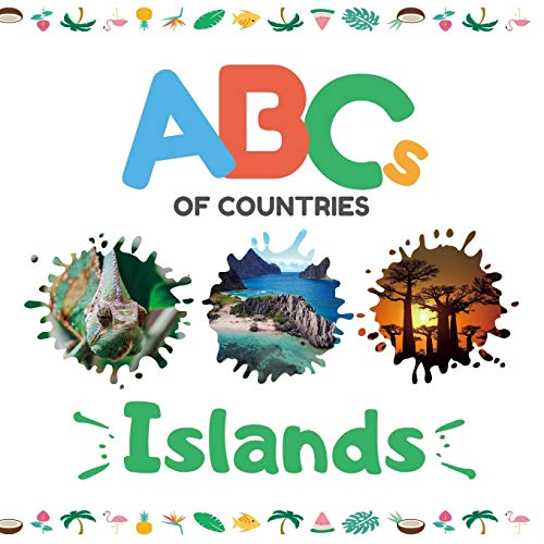 ABCs of Countries: Islands: An ABC alphabet picture book for kids