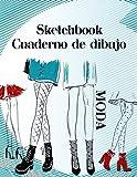 Sketchbook Cuaderno de Dibujo Moda: Cuaderno de practica para dibujar bocetos de moda para niñas y adolescentes 8.5 x 11 in