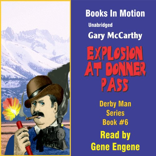 Explosion at Donner Pass audiobook cover art