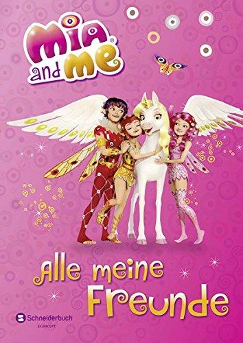 Mia and me - Alle meine Freunde