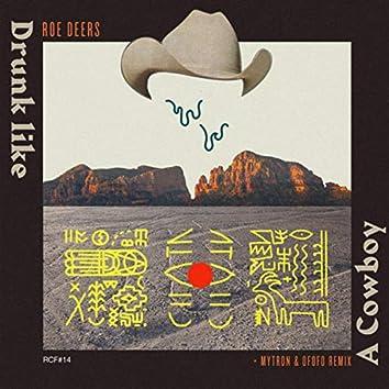 Drunk Like A Cowboy EP