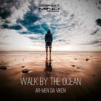 Walk by the Ocean