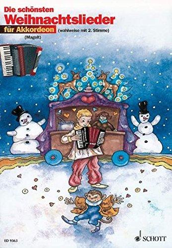 Die schönsten Weihnachtslieder: sehr leicht bearbeitet. 1-2 Akkordeons.