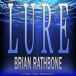 Lure: Sam Flock Adventures, Book 1 By Brian Rathbone