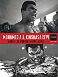 Magnum Photos - Tome 4 - Mohamed Ali, Kinshasa 1974