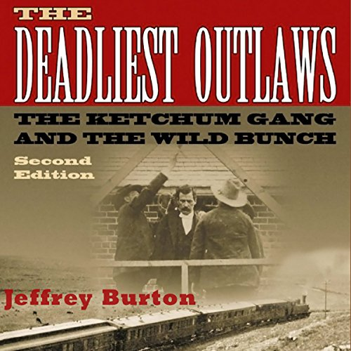 The Deadliest Outlaws audiobook cover art