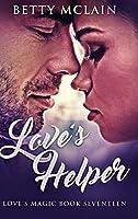 Love's Helper: Large Print Hardcover Edition