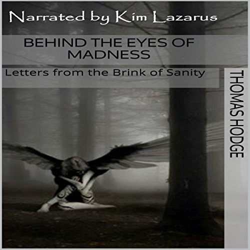 Behind The Eyes Of Madness Audiobook Thomas Hodge Audible