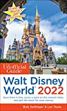 The Unofficial Guide to Walt Disney World 2022 (The Unofficial Guides) (English Edition)