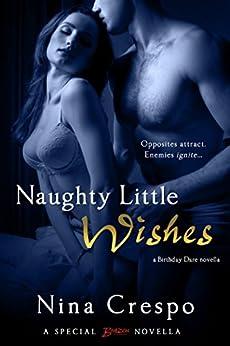 Naughty Little Wishes (A Birthday Dare Novella Book 2) by [Nina Crespo]
