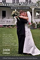 Vermont Wedding Resource Guide 0974431370 Book Cover