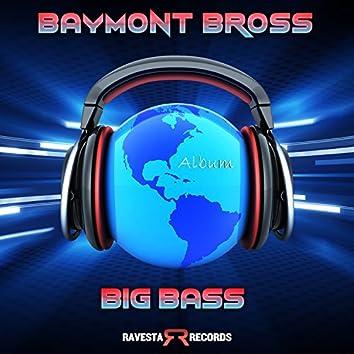 "Big Bass ""The Album"""