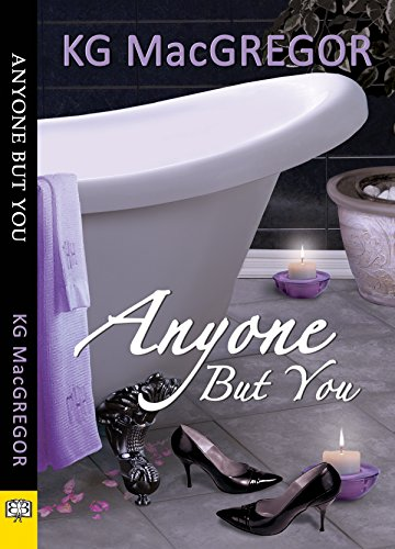 Anyone But You by [KG MacGregor]