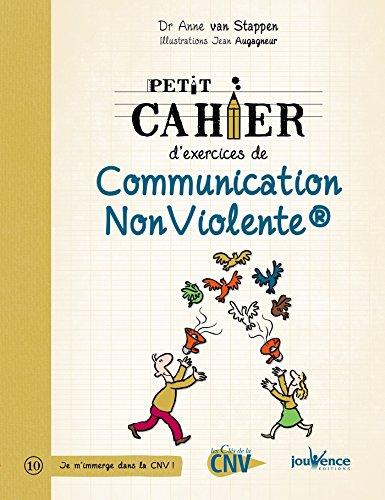 Petit cahier d'exercices de communication non-violente
