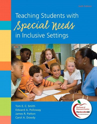 Download Teaching Students with Special Needs in Inclusive Settings (Myeducationlab) 0138007837