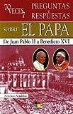 70 veces 7 - preguntas y respuestas sobre el papa