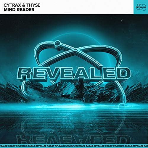 Cytrax, Thyse & Revealed Recordings