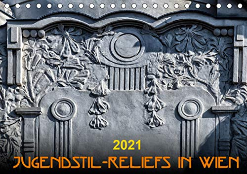 Jugendstil-Reliefs in Wien (Tischkalender 2021 DIN A5 quer)