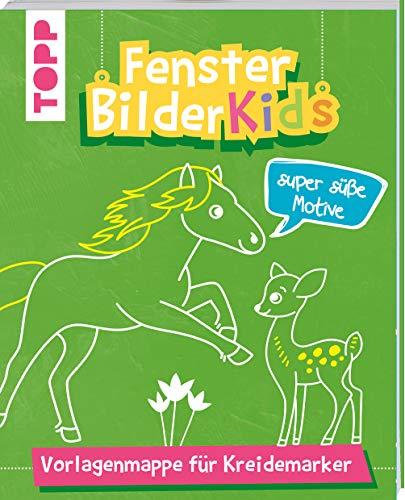 Fensterbilder Kids Super süße Motive: Vorlagenmappe für Kreidemarker mit 10 bunten Vorlagenbogen in Originalgröße. Alle Vorlagen auch zum Download