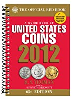 A Guide Book of United States Coins 2012 (The Official Red Book)
