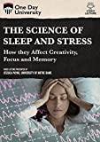 The Science Of Sleep And Stress: How They Affect Creativity, Focus And Memory