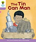 Oxford Reading Tree Biff, Chip and Kipper Stories Decode and Develop: Level 1+: The Tin Can Man