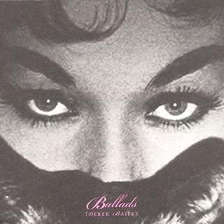 Ballads: Derek Bailey by Bailey, Derek (2002) Audio CD