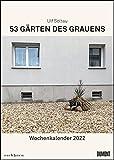 Gärten des Grauens 2022 – Satirischer Wochenkalender mit Fotos und Texten – Zum Aufhängen – Format 21,0 x 29,7 cm – Spiralbindung
