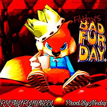 Fithy's Bad Fur Day