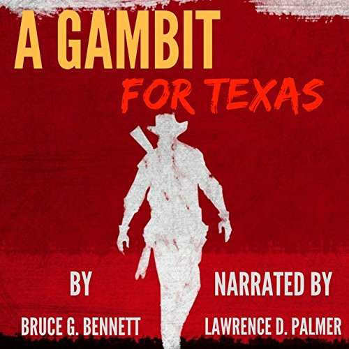 A Gambit for Texas: A Vigilante Society Western audiobook cover art
