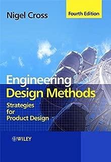 Engineering Design Methods: Strategies for Product Design by Nigel Cross (2008-05-19)